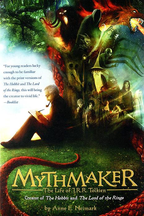 Mythmaker: The Life of J. R. R. Tolkien