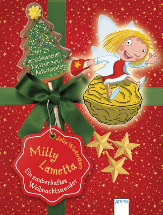 Milly Lametta: Ein zauberhaftes Weihnachtswunder