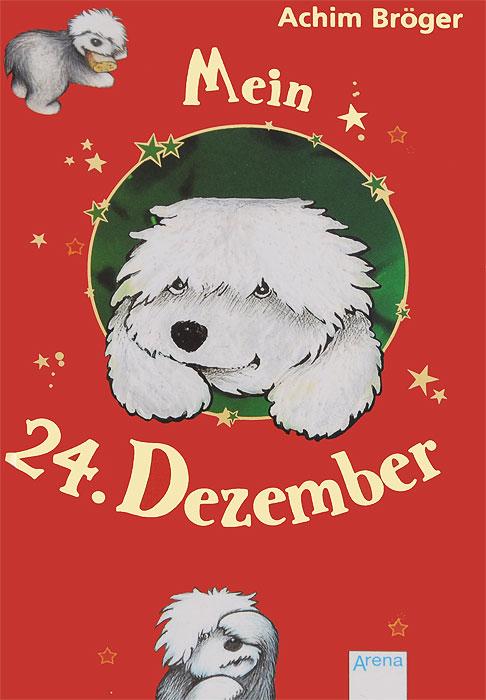 Mein 24. Dezember