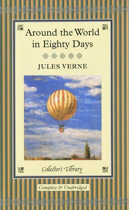 Around the World in Eighty Days (подарочное издание)
