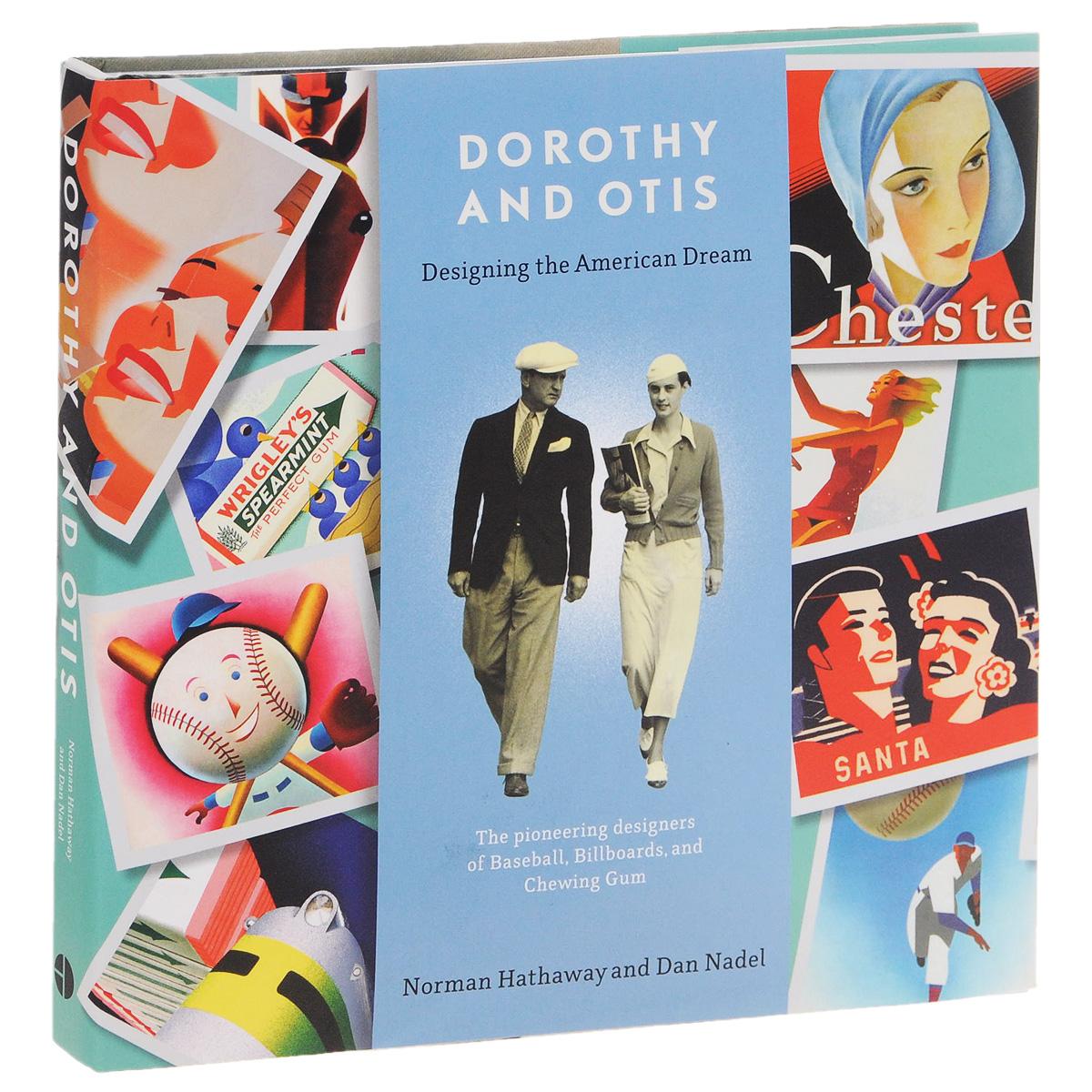 Dorothy and Otis: Designing the American Dream