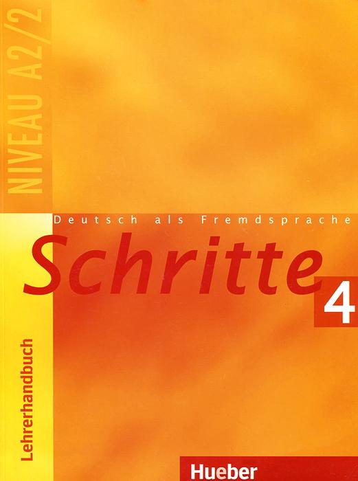 Schritte 4: Deutsch als Fremdsprache: Niveau A2: Lehrerhandbuch