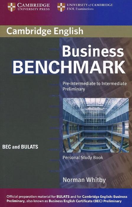 Business Benchmark: Pre-Intermediate to Intermediate Preliminary: Personal Study Book
