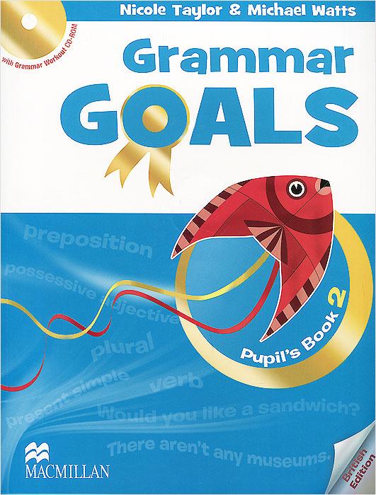 Grammar Goals: Level 2: Pupil's Book (+ CD-ROM)