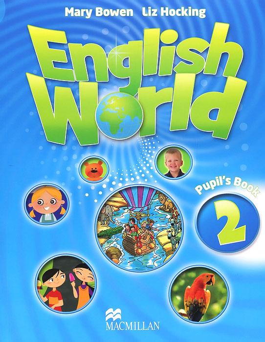 English World 2: Pupil's Book