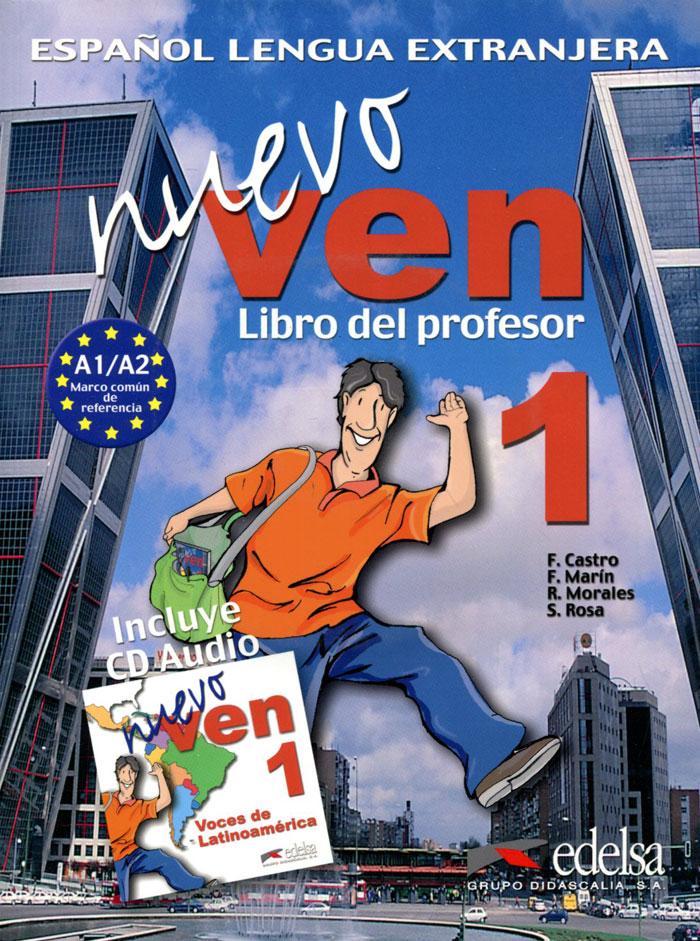 Nuevo Ven: Libro del Profesor: Nivel 1 (+ 3 CD)