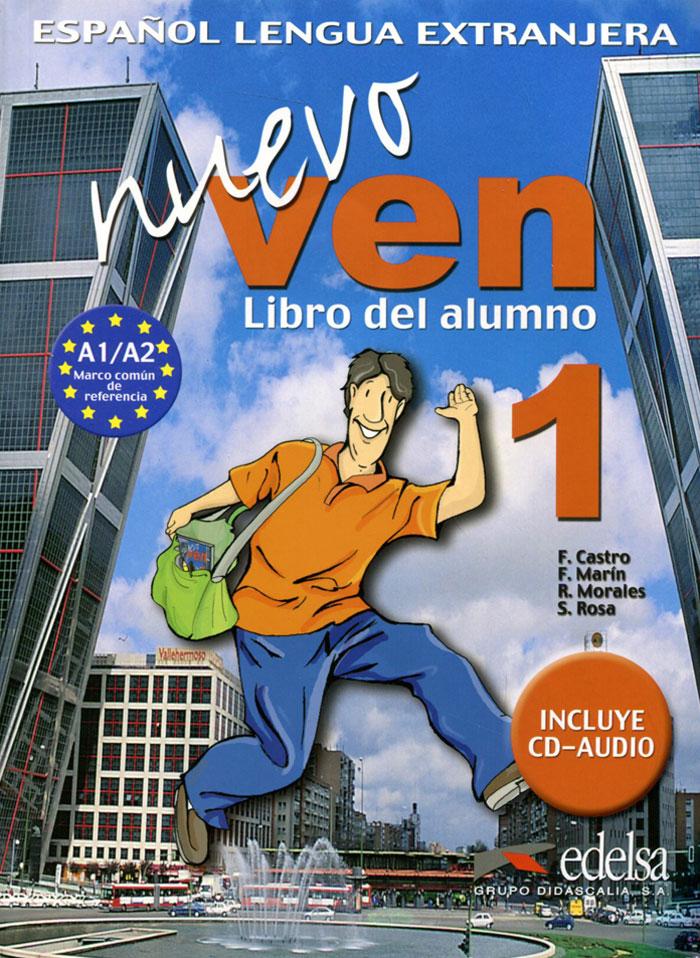 Nuevo Ven: Libro del Alumno: Nivel 1 (+ 2 CD)
