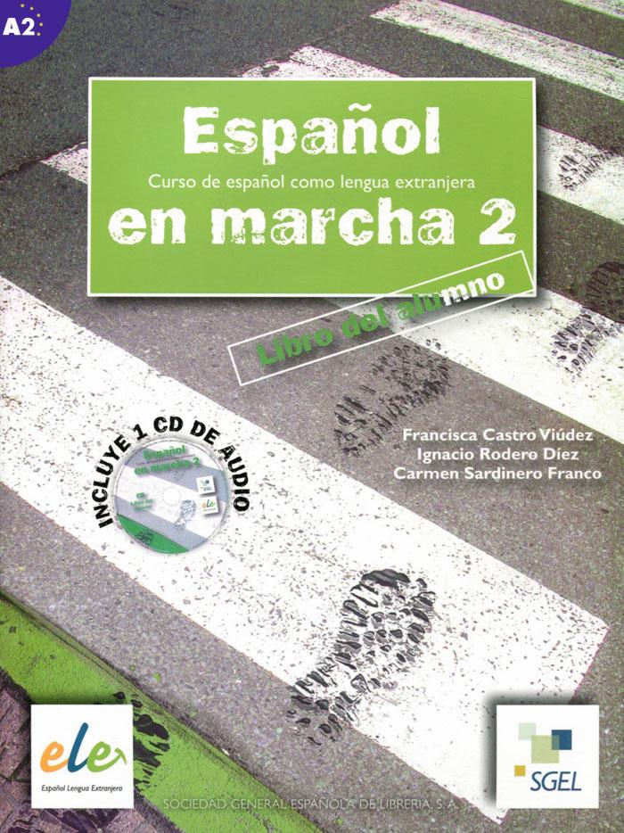 Espanol en Marcha: Libro del Alumno: Nivel 2 (+ CD)