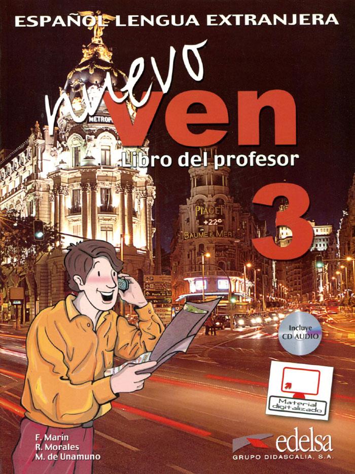 Nuevo Ven: Libro del Profesor: Nivel 3 (+ 2 CD)