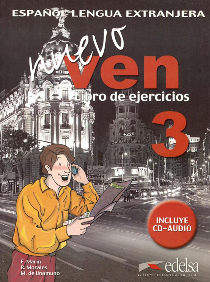 Nuevo Ven: Libro del Ejercicios: Nivel 3 (+ CD)