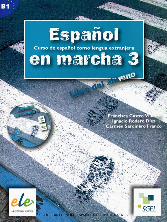 Espanol en Marcha: Libro del Alumno: Nivel 3 (+ CD)