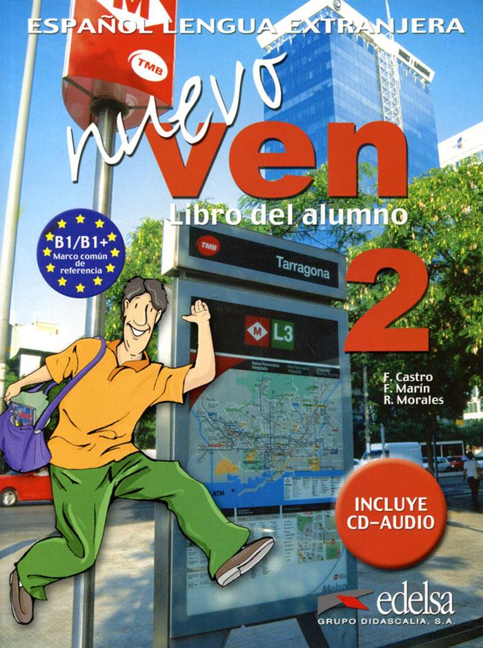 Nuevo Ven: Libro del Alumno: Nivel 2 (+ 2 CD)