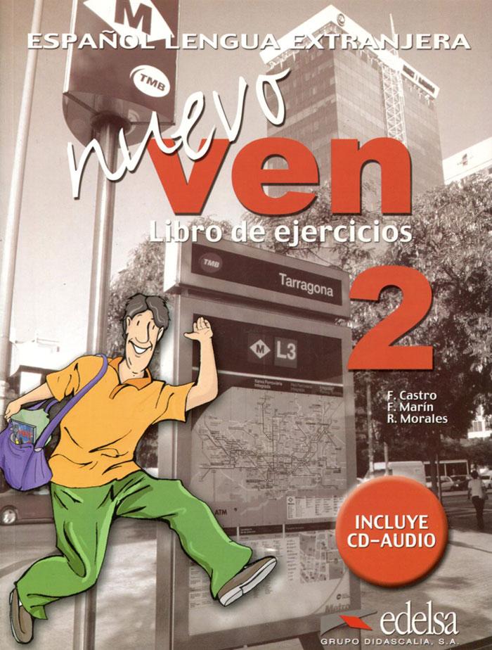 Nuevo Ven: Libro del Ejercicios: Nivel 2 (+ CD)