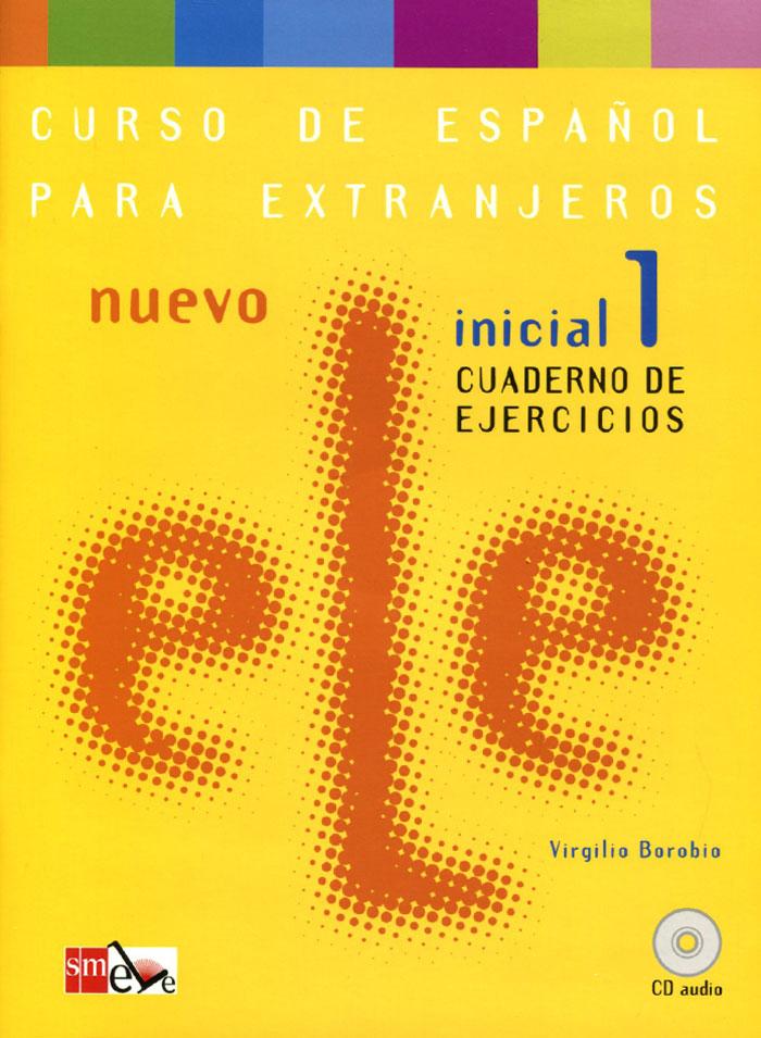 Nuevo ELE: Inicial 1: Cuaderno De Ejercicios (+ CD)
