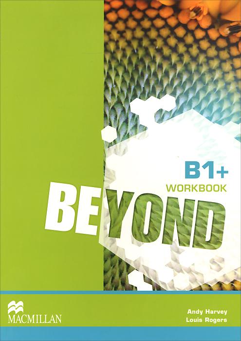 Beyond B1+: Workbook