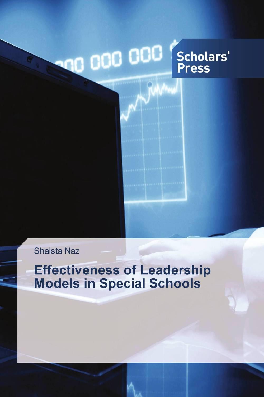 Effectiveness of Leadership Models in Special Schools
