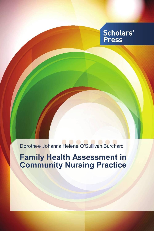 Family Health Assessment in Community Nursing Practice