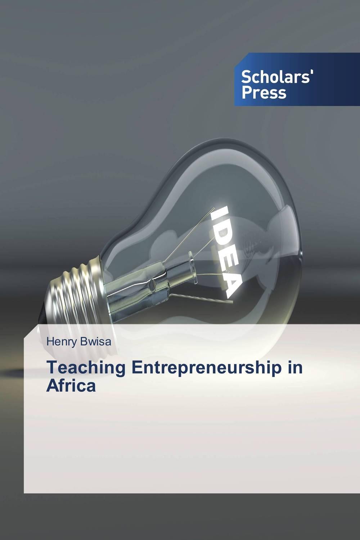 Teaching Entrepreneurship in Africa
