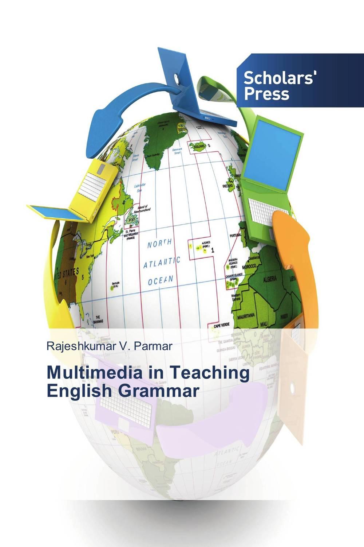 Multimedia in Teaching English Grammar