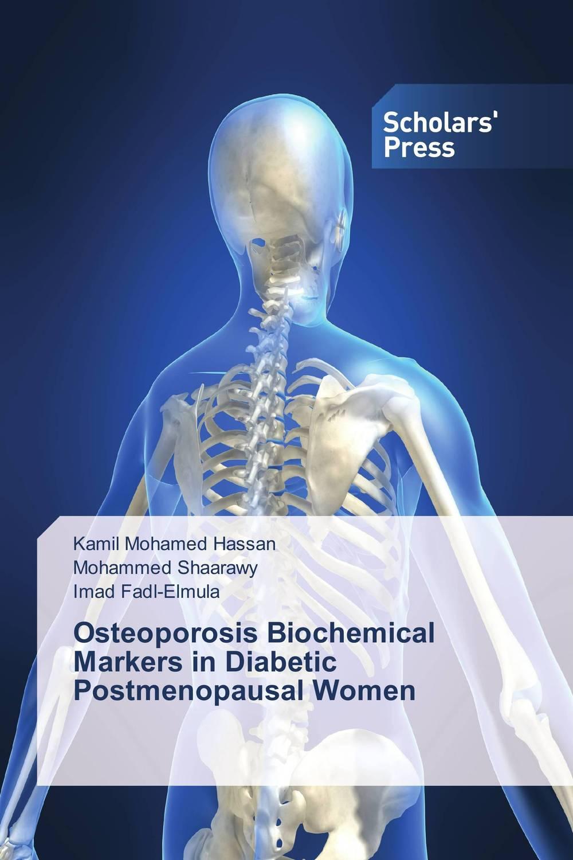 Osteoporosis Biochemical Markers in Diabetic Postmenopausal Women