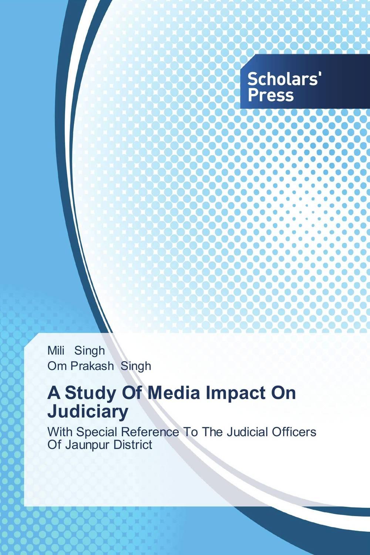 Mili Singh and Om Prakash Singh A Study Of Media Impact On Judiciary ranbir singh and amarjit singh status of haryana tourism