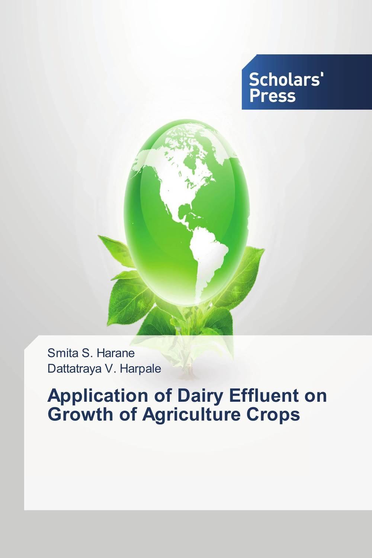 Smita S. Harane and Dattatraya V. Harpale Application of Dairy Effluent on Growth of Agriculture Crops jon bon jovi destination anywhere