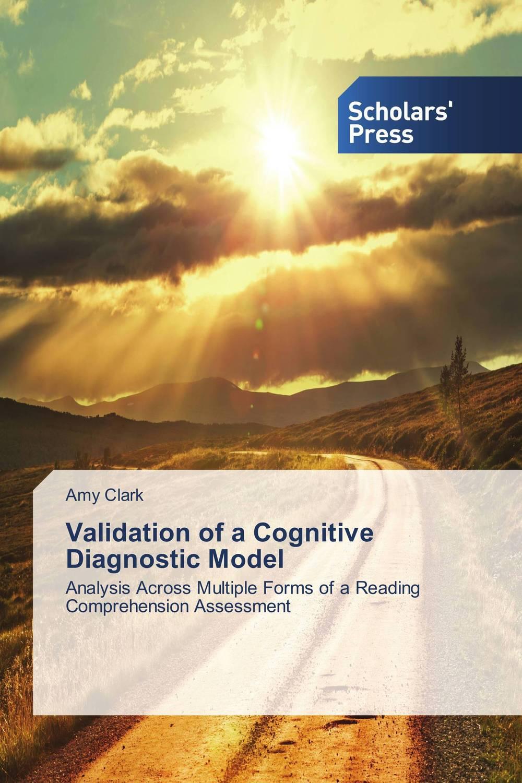 Validation of a Cognitive Diagnostic Model