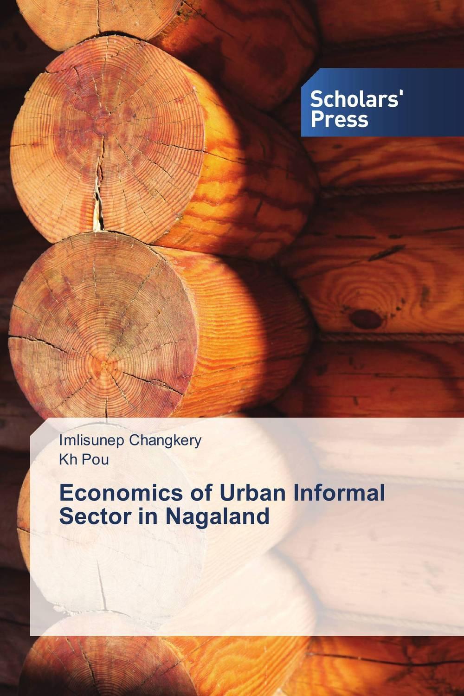 Economics of Urban Informal Sector in Nagaland