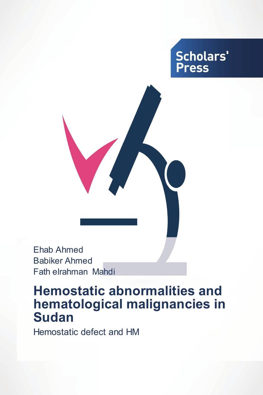 Hemostatic abnormalities and hematological malignancies in Sudan