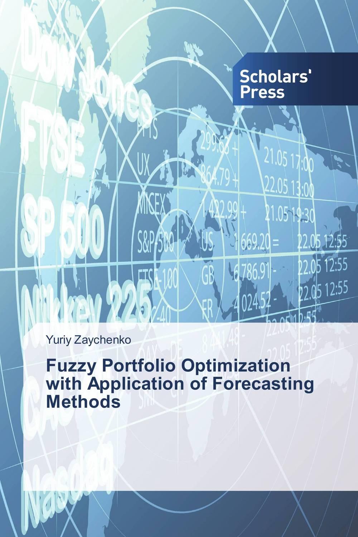 Fuzzy Portfolio Optimization with Application of Forecasting Methods