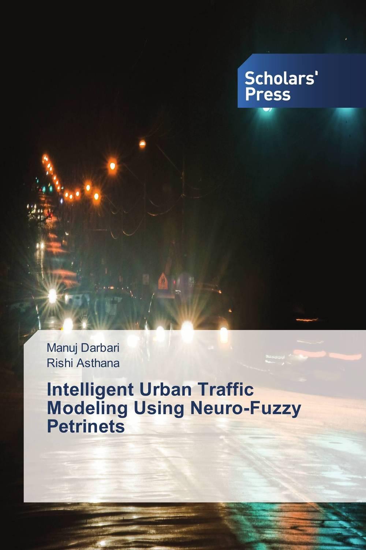 Intelligent Urban Traffic Modeling Using Neuro-Fuzzy Petrinets