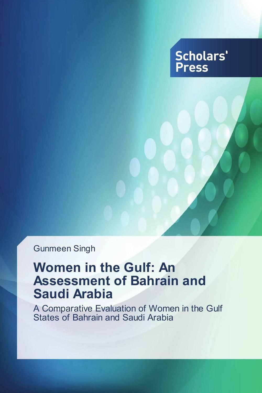 Gunmeen Singh Women in the Gulf: An Assessment of Bahrain and Saudi Arabia ranbir singh and amarjit singh status of haryana tourism