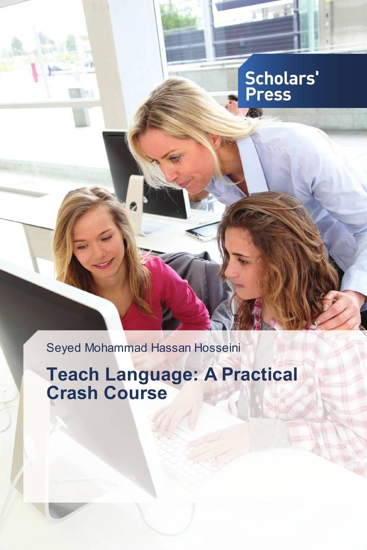 Teach Language: A Practical Crash Course