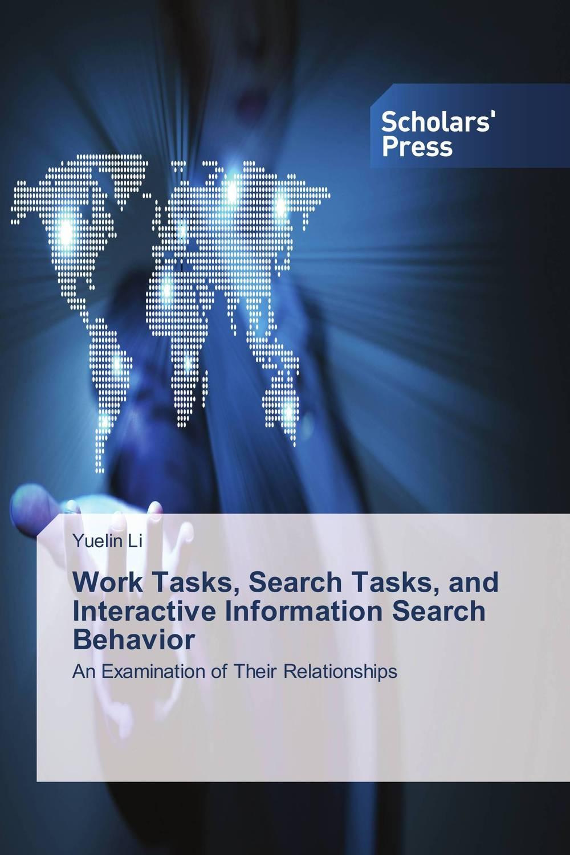 Work Tasks, Search Tasks, and Interactive Information Search Behavior