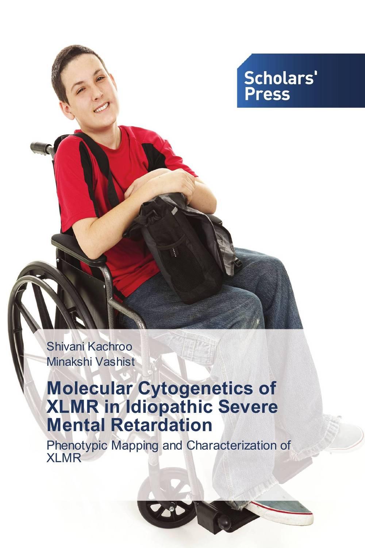 Molecular Cytogenetics of XLMR in Idiopathic Severe Mental Retardation