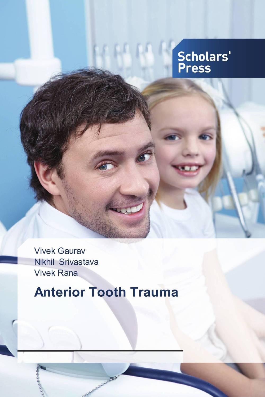 Anterior Tooth Trauma