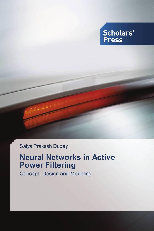 Satya Prakash Dubey Neural Networks in Active Power Filtering настольная лампа mantra nur 5366