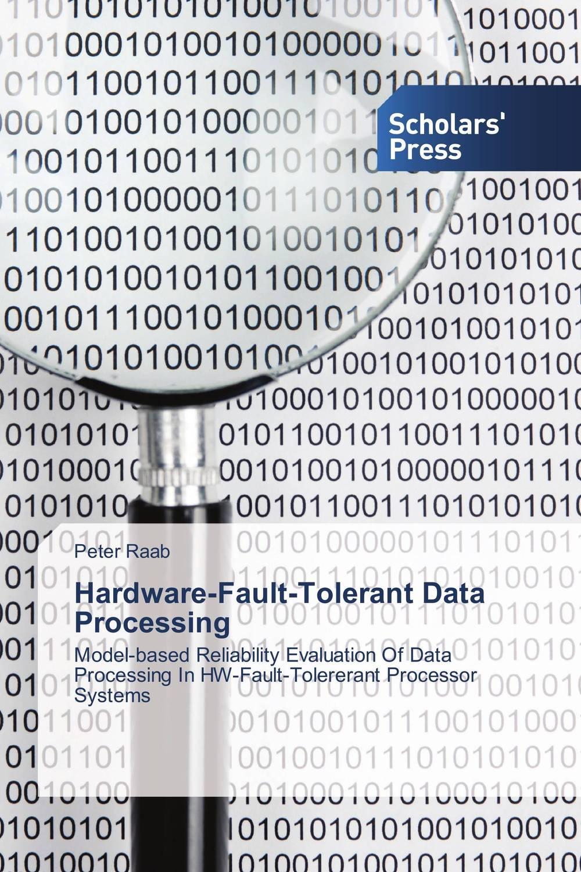 Hardware-Fault-Tolerant Data Processing