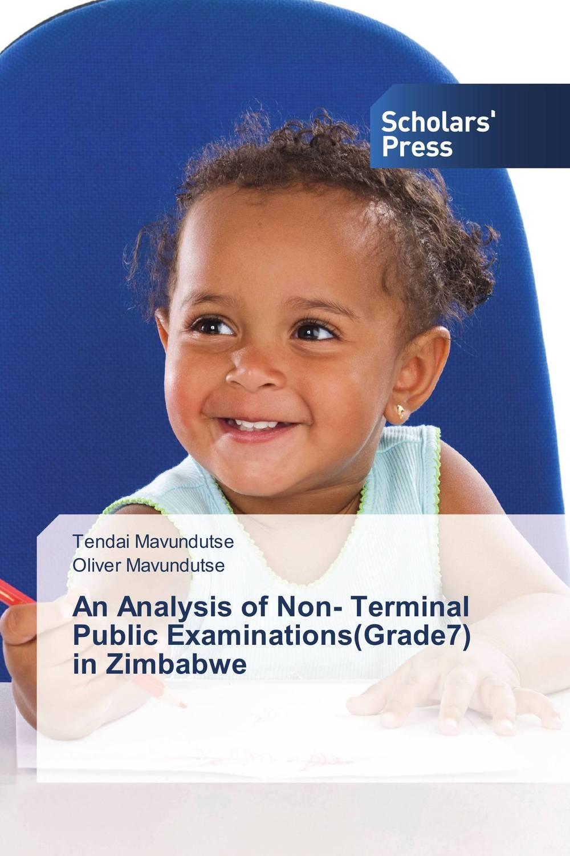 An Analysis of Non- Terminal Public Examinations(Grade7) in Zimbabwe