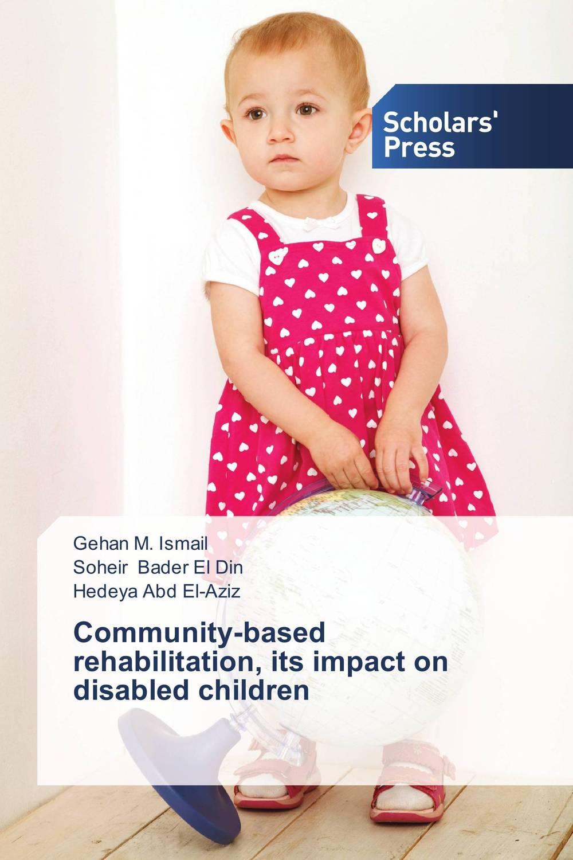 Community-based rehabilitation, its impact on disabled children