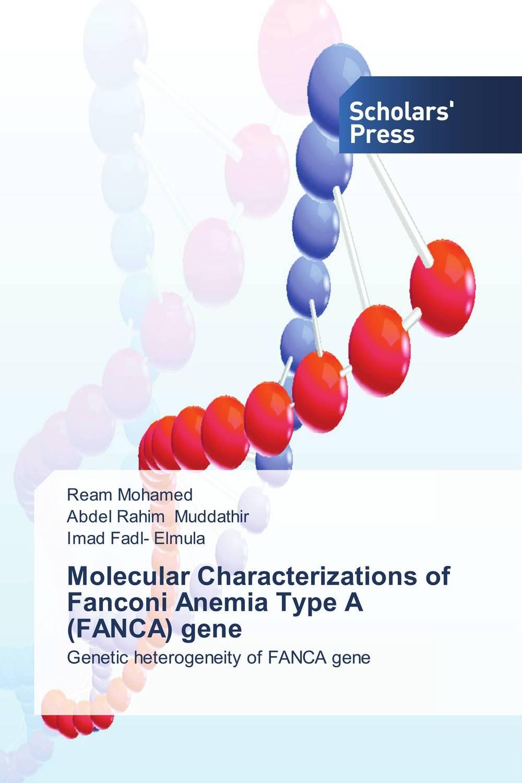 Molecular Characterizations of Fanconi Anemia Type A (FANCA) gene