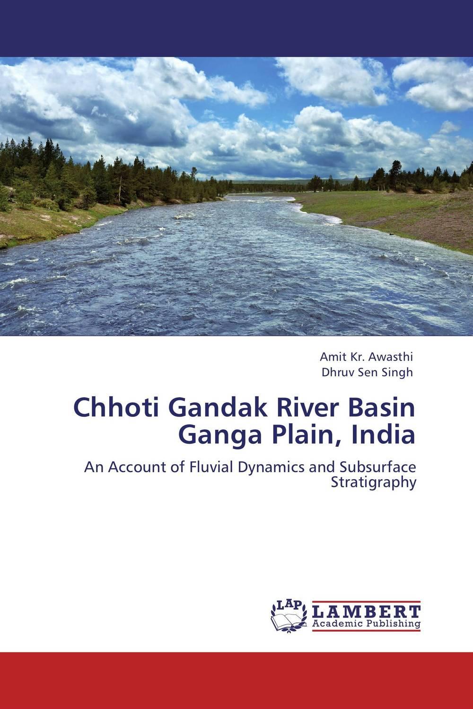 Amit Kr. Awasthi and Dhruv Sen Singh Chhoti Gandak River Basin Ganga Plain, India  amit kumara a patel u sahoo and a k sen development and validation of anlytical methods