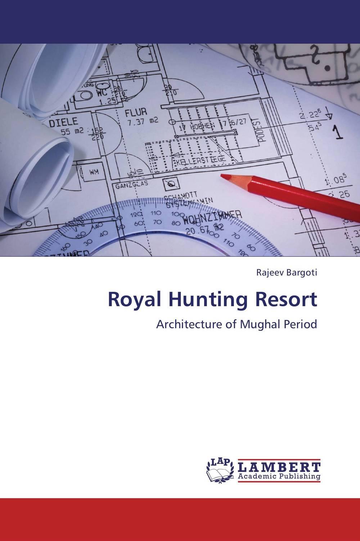 Royal Hunting Resort