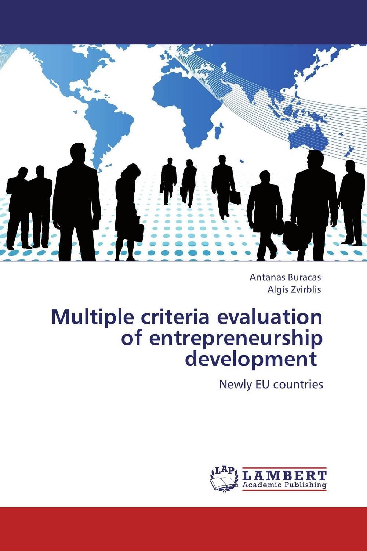 Multiple criteria evaluation of entrepreneurship development