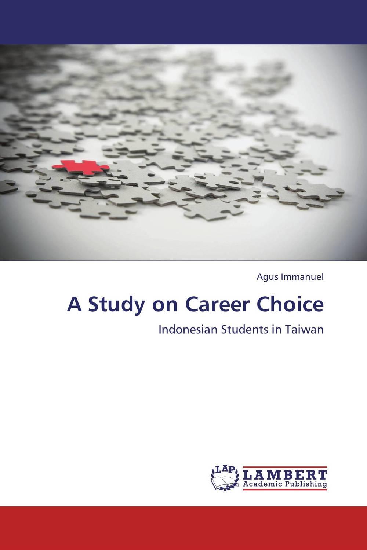 A Study on Career Choice