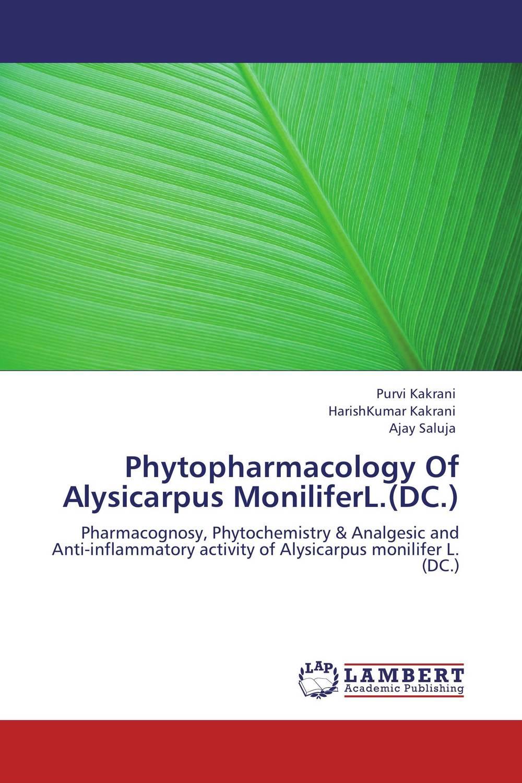 Phytopharmacology Of Alysicarpus MoniliferL.(DC.)