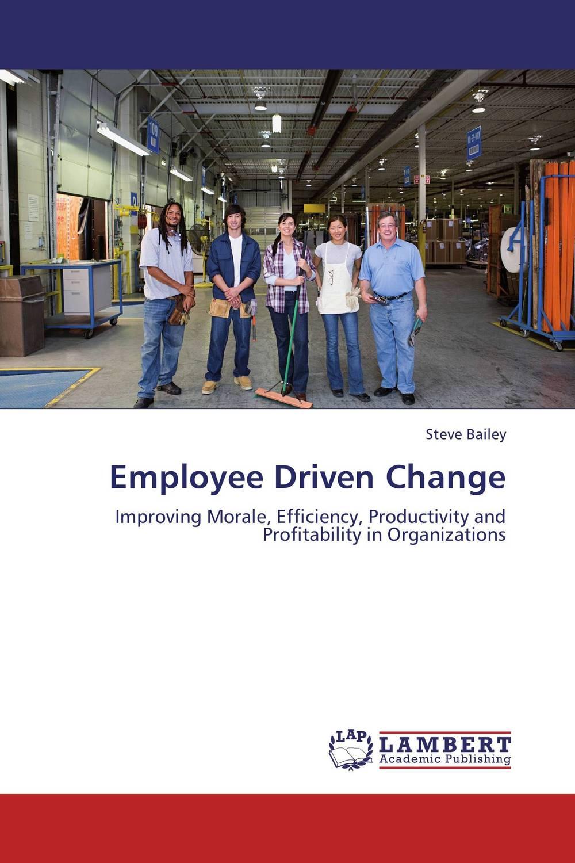 Employee Driven Change