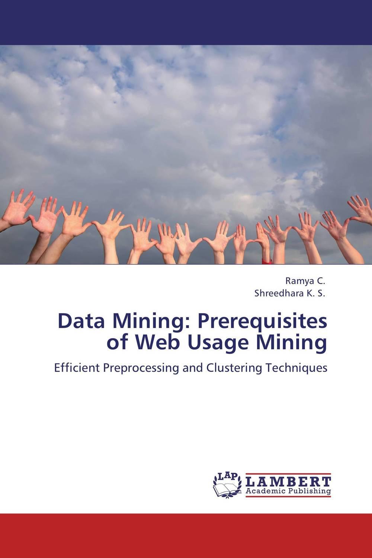 Data Mining: Prerequisites of Web Usage Mining