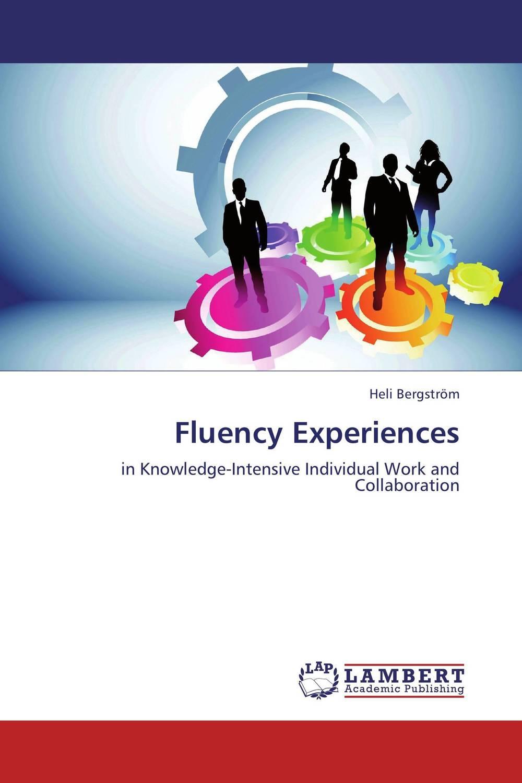 Fluency Experiences