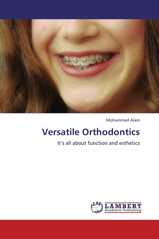 Versatile Orthodontics